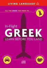 In-Flight Greek: Learn Before You Land 2001 by Living Language 0609810 ExLibrary