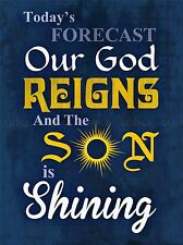 FORECAST GOD REIGNS SON SHINING QUOTE TYPOGRAPHY RELIGION CHRIST POSTER QU242A