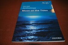 GCSE AQA Anthology , Moon on The Tides