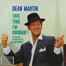 CD DEAN MARTIN YHIS TIME I'M SWINGIN' TRUE LOVE YOU'RE NOBODY 'TIL IMAGINATION