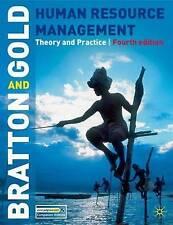Gestione delle risorse umane: teoria e pratica da Jeff Gold, John bratton 4th ed
