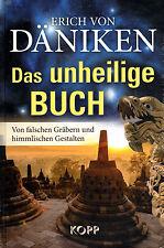 DAS UNHEILIGE BUCH - Erich von Däniken Nr. 46 - KOPP VERLAG - NEU OVP