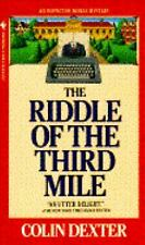 BUY 2 GET 1 FREE  The Riddle of the Third Mile No. 6 by Colin Dexter