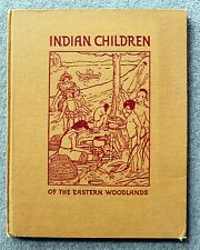 1938 INDIAN CHILDREN OF EASTERN WOODLANDS Cornelia Dam ORTHOVIS Orthoscope