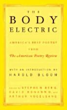The Body Electric: America's Best Poetry from The American Poetry Revi-ExLibrary