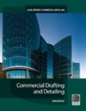Commercial Drafting and Detailing by Alan Jefferis and Kenneth D. Smith...