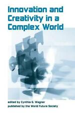 Innovation and Creativity in a Complex World 2009