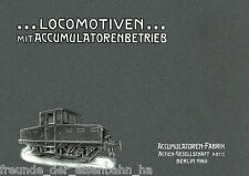 Accumulatoren-fabbrica AG (AFA): locomotive con accumulatorenbetrieb