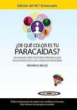 ¿De qué color es tu paracaídas? (Un manual práctico para personas que buscan emp