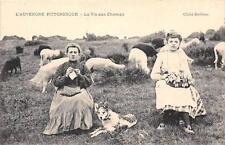 CPA 63 L'AUVERGNE PITTORESQUE LA VIE AUX CHAMPS (cliché pas courant