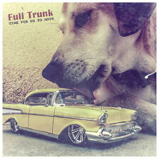 Full Trunk - Time For Us To Move - great new Israeli blues rock album