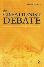 The Creationist Debate: The Encounter Between the Bible And the Histor-ExLibrary