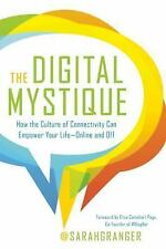 The Digital Mystique: How the Culture of Connectivity Can Empower Your LifeOnlin