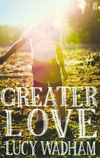 Greater Love by Lucy Wadham (Paperback, 2008)