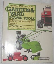 Garden&Yard Power Tools Selection Maintenance Repair by Barnacle Parp paper
