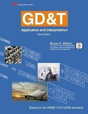 GD&T: Application and Interpretation by Wilson, Bruce A.