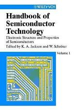 Handbook of Semiconductor Technology: Electronic Structure and Properties of Sem
