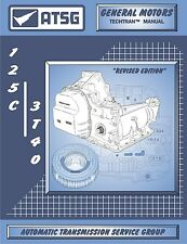 ATSG GM THM 125C 3T40 Automatic Transmission Repair Rebuild Manual Chevy Pontiac