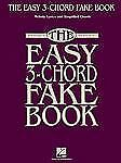 The Easy 3-Chord Fake Book - Melody Lyrics & Simplified Chords in Key of C, , Ne