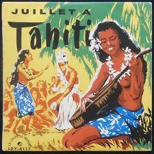 JUILLET A TAHITI - 33 tours EP - Le Chant Du Monde LDY 4117