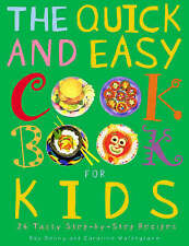 The Quick and Easy Cookbook for Kids,Denny, Roz, Waldegrave, Caroline,New Book m