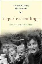 Imperfect Endings: A Daughter's Tale of Life and Death-ExLibrary