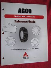 2007 AGCO, TRACTOR FRONT END & WHEEL WEIGHTS, TIRE CHAINS REFERENCE GUIDE MANUAL