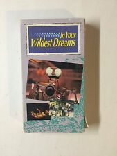 IN YOUR WILDEST DREAMS ( VHS ) FAMILY FILM