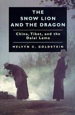 The Snow Lion and the Dragon: China, Tibet, and the Dalai Lama-ExLibrary
