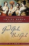 Good Girls, Bad Girls by T. J. Wray (2008, Hardcover)