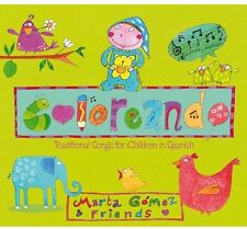 Coloreando: Traditional Songs For Children In Span - Marta Gome (2013, CD NIEUW)