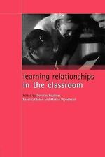 Learning Relationships in the Classroom (Child Development in Families, Schools