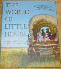 NEW The World of LITTLE HOUSE ON THE PRAIRIE Book LAURA INGALLS WILDER C Collins