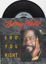 "Barry White Sho' You Right 7"" 45rpm Single Record UK 1987 EXCELLENT"