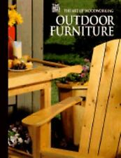 Outdoor Furniture (Art of Woodworking)