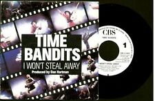 "TIME BANDITS - I Won't Steal Away -  SPAIN SG 7"" CBS 1986 - Promo Single Sided"