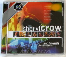 SHERYL CROW - AND FRIENDS LIVE FROM CENTRAL PARK - CD Sigillato