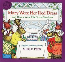 Mary Wore Her Red Dress and Henry Wore His Green Sneakers Book by Merle Peek...