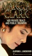 Marcia Clark by Clifford L. Linedecker (1995, Paperback) -- Good -- Out-Of-Print