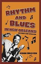 Rhythm and Blues in New Orleans by John Broven (2015, Paperback)