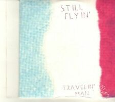 (DR687) Still Flyin', Travelin Man - sealed DJ CD