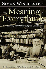 The Meaning of Everything: The Story of the Oxford English Dictionary, Simon Win