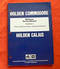 Holden VN Commodore Calais Volume 5 Factory Workshop Repair Service Shop Manual