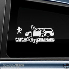 (1071) Fun Sticker Aufkleber  Catch Real Criminals VW Passat Variant 3BG