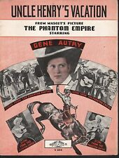 Uncle Henry's Vacation 1935 The Phantom Empire Gene Autry