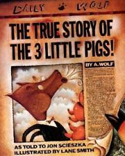 The True Story of the 3 Little Pigs! by Jon Scieszka (1989, Paperback)