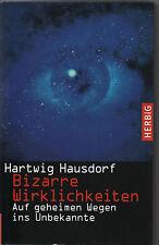 BIZARRE WIRKLICHKEITEN - Hartwig Hausdorf BUCH - GEBUNDEN