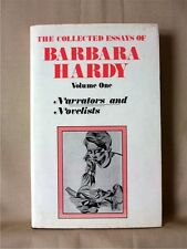 THE COLLECTED ESSAYS OF BARBARA HARDY Vol I: NARRATORS & NOVELISTS; 1st Ed, 1987