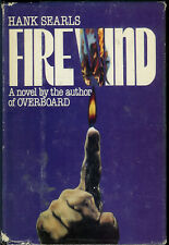 "FIRE BOOK ""FIREWIND"" BY HANK SEARLS BRUSH FIRES MYSTERY 1981 HARDCOVER"