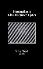 Introduction to Glass Integrated Optics (Artech House Optoelectronics Library)
